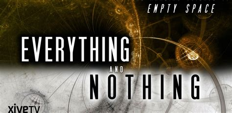 Everything and Nothing: The Amazing Science of Empty Space