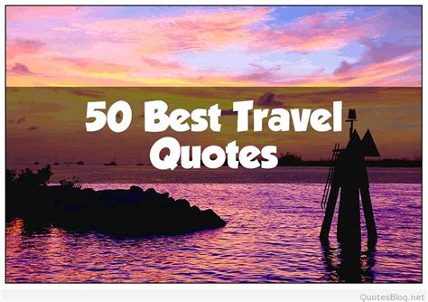 Best travel quotes with pictures