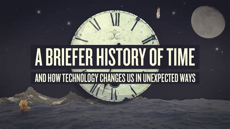 'A Briefer History of Time', An Exploration of How Clocks