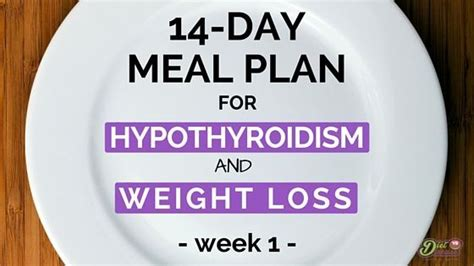 14-Day Meal Plan For Hypothyroidism And Weight Loss | Best